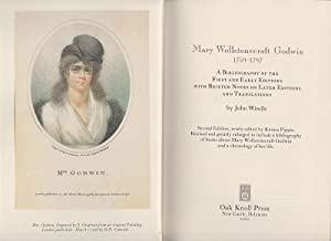 Mary Wollstonecraft Godwin 1759-1797. A Bibliography of the First and Early Editions.