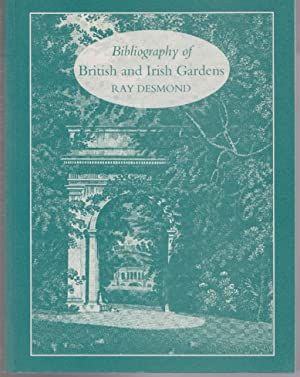Bibliography of British and Irish Gardens