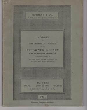 Catalogue of the Remaining Portion of the Renowned Library of the late Henry Yates Thompson, Esq....