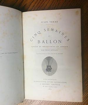 Cinq Semaines en Ballon. Voyage de Decouvertes en Afrique [bound with, as issued] Voyage au Centre ...
