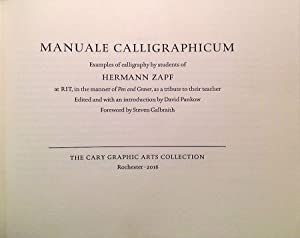 Manuale Calligraphicum. Examples of Calligraphy by Students of Hermann Zapf in the Manner of