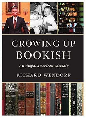 Growing Up Bookish: An Anglo-American Memoir