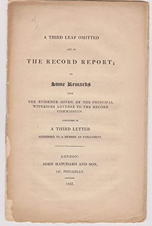 A Third Leaf Omitted out of the record report; or some remarks upon the evidence given by the pri...