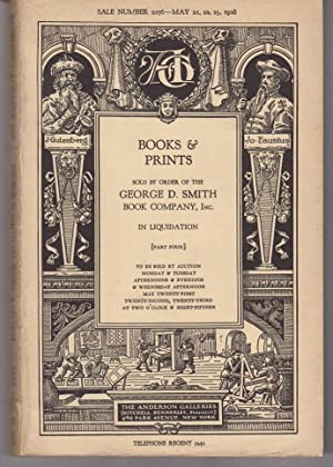 Books & Prints Sold by Order of the George D. Smith Book Company. Part Four