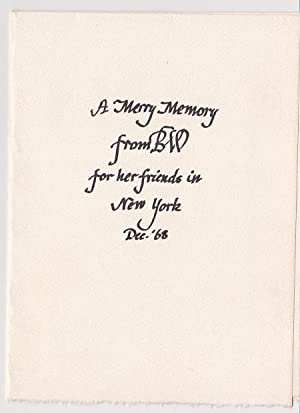 A Merry Memory from BW for her friends in New York Dec. '68. (Cover title)