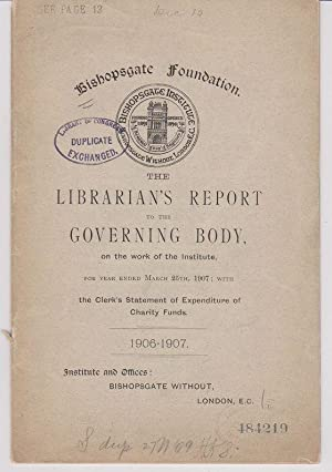 The Librarian's Report to the Governing Body, on the Work of the Institute, for Year Ended March ...