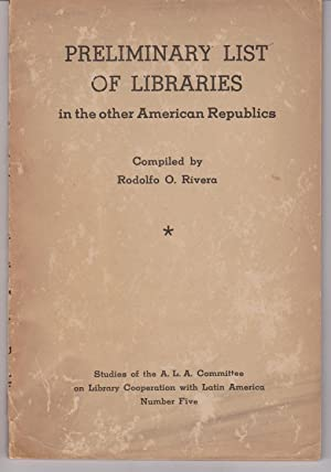 Preliminary List of Libraries in the other American Republics