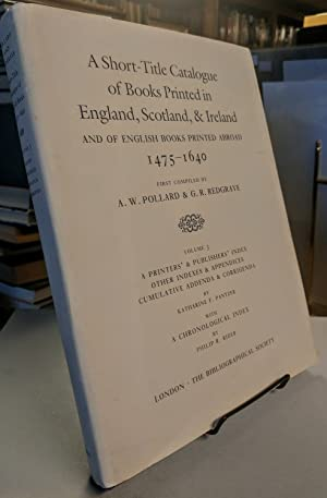 A Short-Title Catalogue of Books Printed in England, Scotland & Ireland, and of English Books Pri...