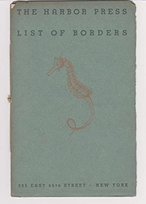 The Harbor Press List of Borders (Cover title)