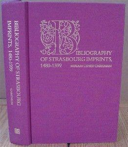 Bibliography of Strasbourg Imprints, 1480-1599