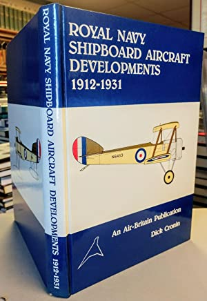 Royal Navy Shipboard Aircraft Developments 1912 - 1931