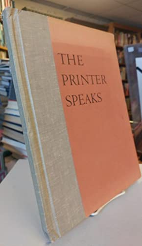 The Printer Speaks. A selection of types set by various hands in the Hand Composition Laboratory ...