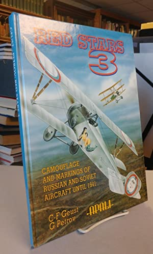 Red Stars. Volume 3. Camouflage and Markings of Russian and Soviet Aircraft Until 1941