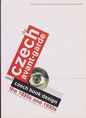The Czech Avant-Garde and Czech Book Design: the 1920s and 1930s. An Exhibition drawn from the Em...