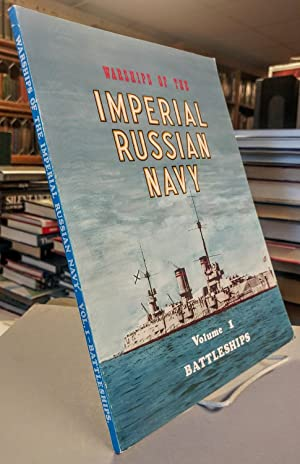 Warships of the Imperial Russian Navy. Volume 1: Battleships