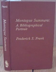 Montague Summers: A Bibliographical Portrait