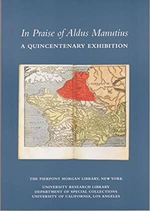 In Praise of Aldus Manutius. A Quincentenary Exhibition