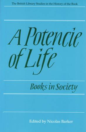 A Potencie of Life. Books in Society