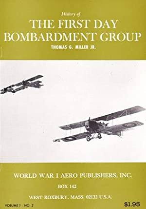 History of the First Day Bombardment Group. (Cover title)