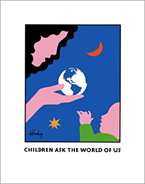 Children Ask the World of Us. [Poster]: HIDY, Lance
