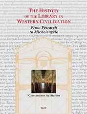 The History of the Library in Western Civilization. Volume V: The Renaissance From Petrarch to Mi...