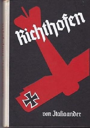 Manfred Freiherr von Richthofen der beste Jagdflieger des grossen Krieges.: ITALIANNDER, Rolf.