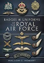 Badges and Uniforms of the Royal Air Force