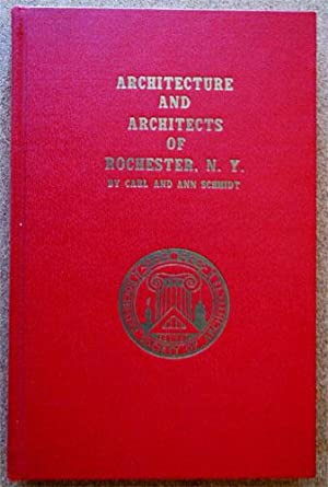 Architecture and Architects of Rochester, N.Y.
