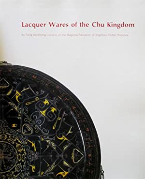Lacquer Wares of the Chu Kingdom