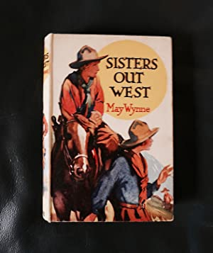 Sisters out West. [From Two Girls in: Wynne, May [i.e.