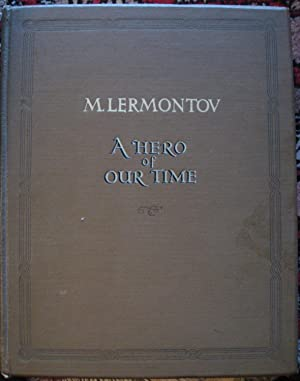 A Hero of Our Time: M. Lermontov