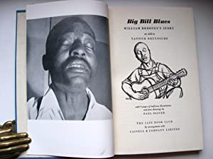 Big Bill Blues: William Broonzy's Story.: William Broonzy aka