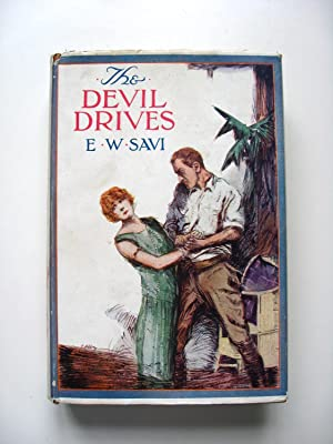 The Devil Drives.: Savi, E. W.