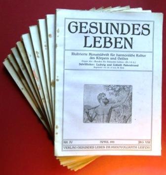 Gesundes Leben. Illustrierte Monatsschrift für harmonische Kultur des Körpers und Geistes...