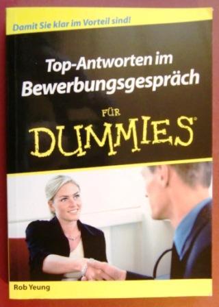 Top-Antworten im Bewerbungsgespräch für Dummies (German Edition)