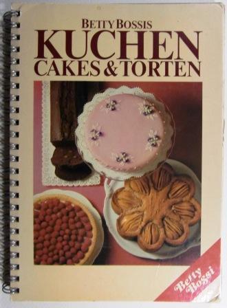 Betty Bossis Kuchen Cakes Und Torten Von Bossi Betty Verlag