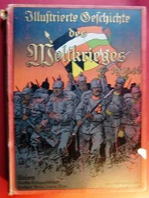 Illustrierte Geschichte des Weltkrieges 1914/16. Vierter Band.