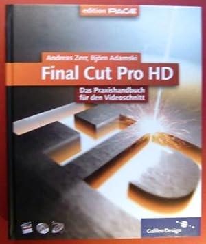 Final Cut Pro HD. Das Praxishandbuch für den Videoschnitt.: Zerr, Andreas und Björn Adamski.