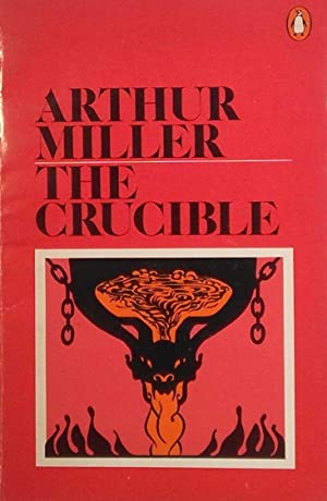 the crucible a play in four Get to know these 85 words from arthur miller's 1953 the crucible -- a play that dramatized the late 17th century salem witch trials and served as an allegory of mccarthyism.