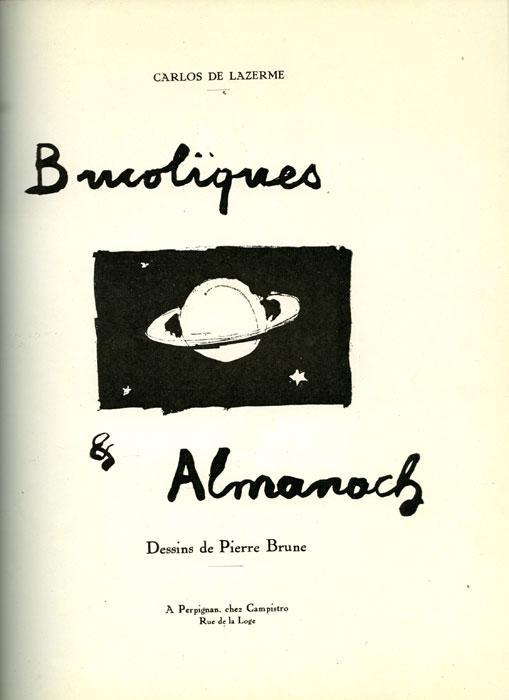 Bucoliques et Almanach. Dessins de Pierre Brune.: LAZERME (Carlos de).