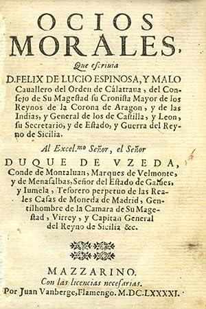 Ocios Morales.: ESPINOSA Y MALO