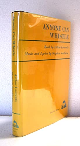 Anyone Can Whistle.: Laurents, Arthur [Book by].