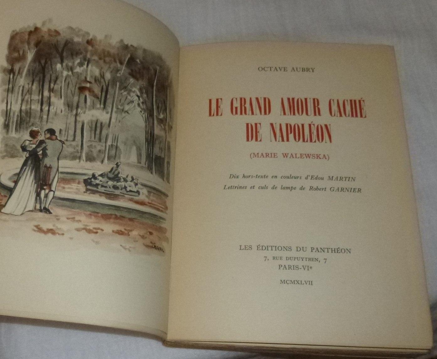 Le Grand Amour Caché De Napoléon Marie