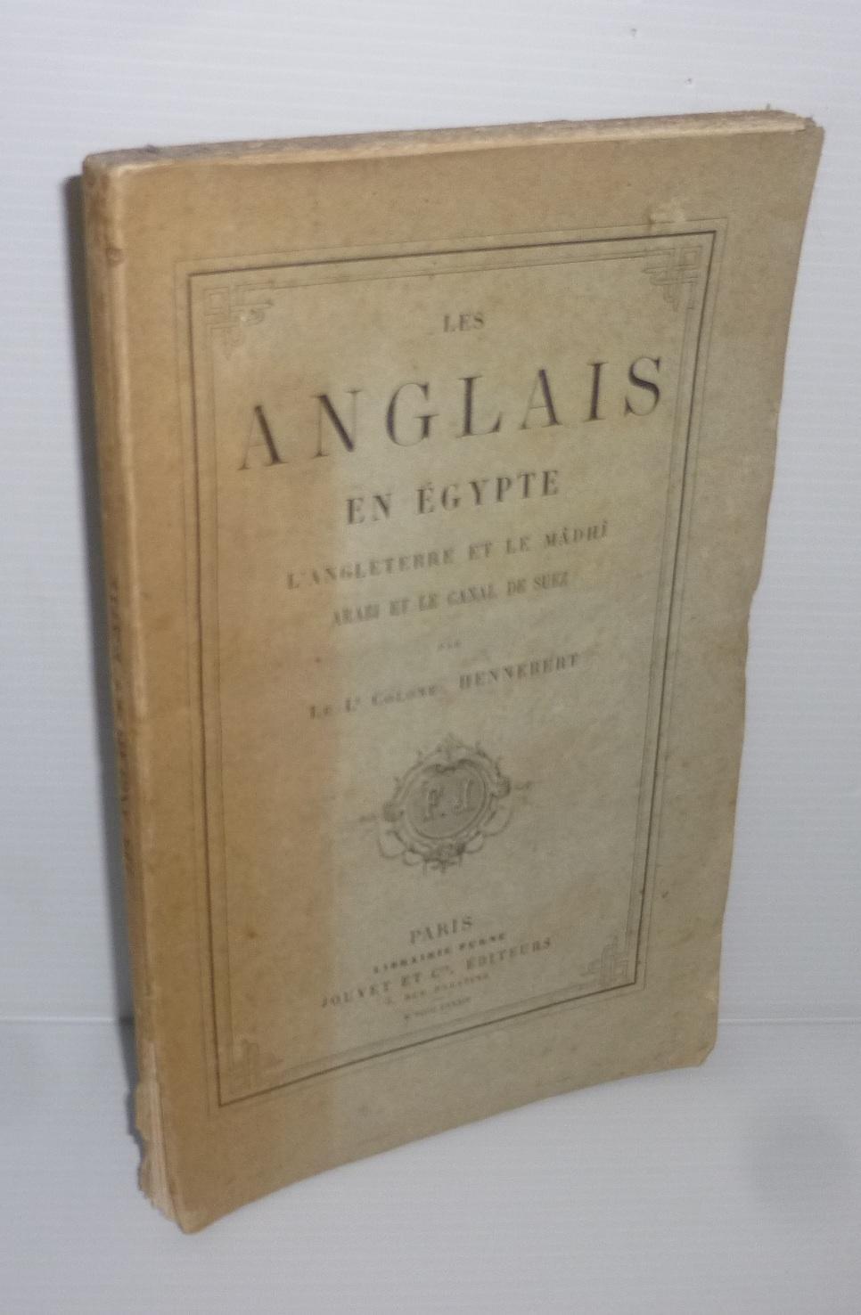 Les Anglais En Egypte L Angleterre Et Le Madhi Arabi Et Le Canal De