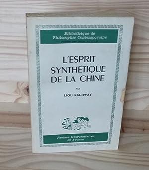 L'esprit synthétique de la Chine, PUF,1961.: KIA-HWAY, Liou
