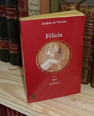 Félicia ou mes fredaines, préface de Pierre: NERCIAT, Andrea de
