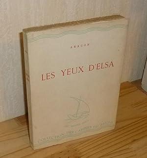 Les Yeux D'Elsa. Collection Les Cahiers du Rhône. La Baconnière. Neuchâtel....