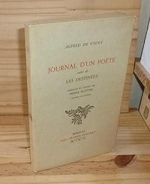 Journal d'un poète suivi de : Les: VIGNY, Alfred De