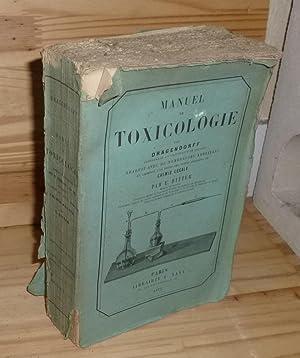 Manuel de Toxicologie par Dragendorff traduit avec: DRAGENDORFF