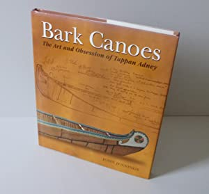 Bark Canoes. The art and obsession of Tappan adney. Photographs by John Pemberton. Firefly Books....